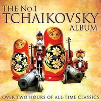 Tchaikovsky - The No 1 Tchaikovsky Album