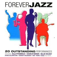 Forever Jazz - 20 Outstanding Performances