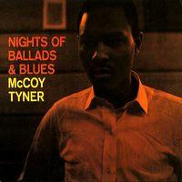 McCoy Tyner - Nights of Ballads & Blues (1963)