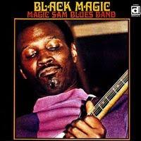 magic sam - black magic (1968)