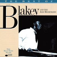 the best of Art Blakey and The Jazz Messengers (1989)