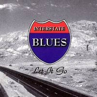 interstate blues - let it go (1996)