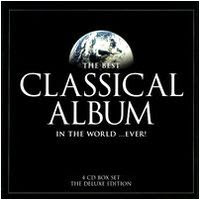 The Best classical Album in the World ...Ever! (2005)