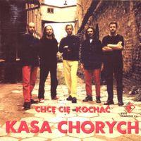 kasa chorych - chce cie kochac (1999)