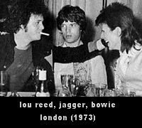 Lou Reed, Mick Jagger & David Bowie