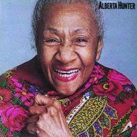 alberta hunter - the glory of alberta hunter (1982)