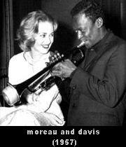 Jeanne Moreau and Miles Davis