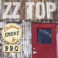 zz top - chrome, smoke & BBQ (2003)