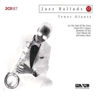 Jazz Ballads 17: Tenor Giants