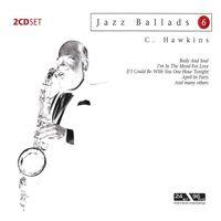 Jazz Ballads 6: Coleman Hawkins