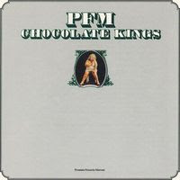 Premiata Forneria Marconi PFM - Chocolate Kings (1975)