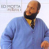 Ed Motta - Perfil (2008)