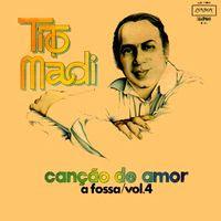 Tito Madi – A Fossa Vol. 4 (1974)