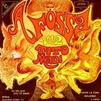 Tito Madi – A Fossa Vol. 2 (1972)