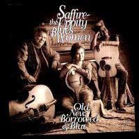 saffire - old, new, borrowed & blue (1994)