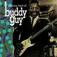 buddy guy - the very best of (1992)