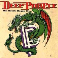deep purple - the battle rages on