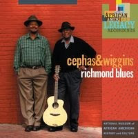 cephas & wiggins - richmond blues (2008)