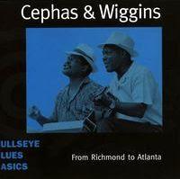 cephas & wiggins - from richmond to atlanta (2000)