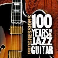 100 years of jazz guitar (2005)