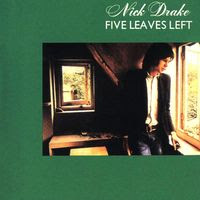 nick drake - five leaves left (1969)