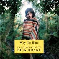 nick drake - way to blue (1994)