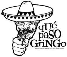 que paso gringo