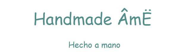 Handmade Ame