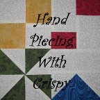 Hand Piecing With Crispy