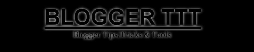 BLOGGER TTT