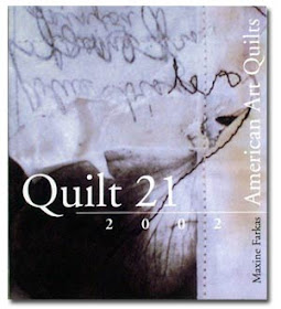 QUILT 21 / 2002 American Art Quilts for the 21st Century