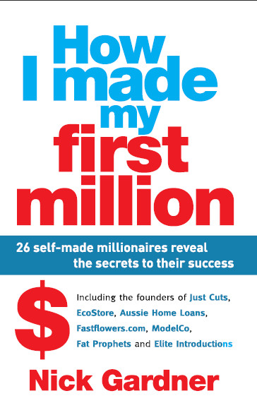 Welcome to man kor ey how i made my first how i made my first million 26 self made millionaires reveal the secrets to their success nick gardner 2010 isbn 1741759056 538 pages pdf 12 mb fandeluxe Gallery