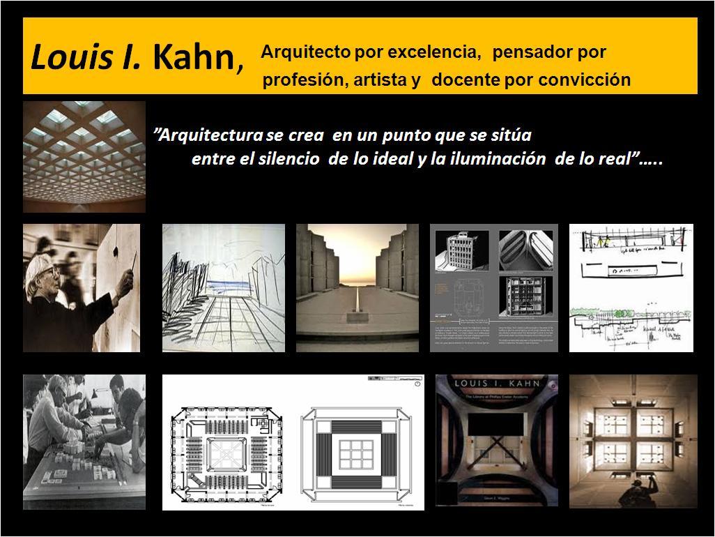 Revista digital apuntes de arquitectura louis kahn el for Todo acerca de la arquitectura