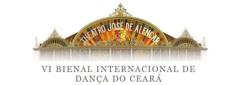 VI BIENAL INTERNACIONAL DE DANÇA DO CEARÁ