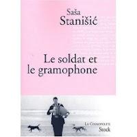 le soldat et le gramophone de sasa stanisic