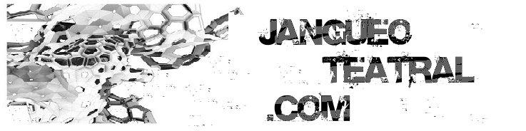 ...:::JangueoTeatral.com:::...