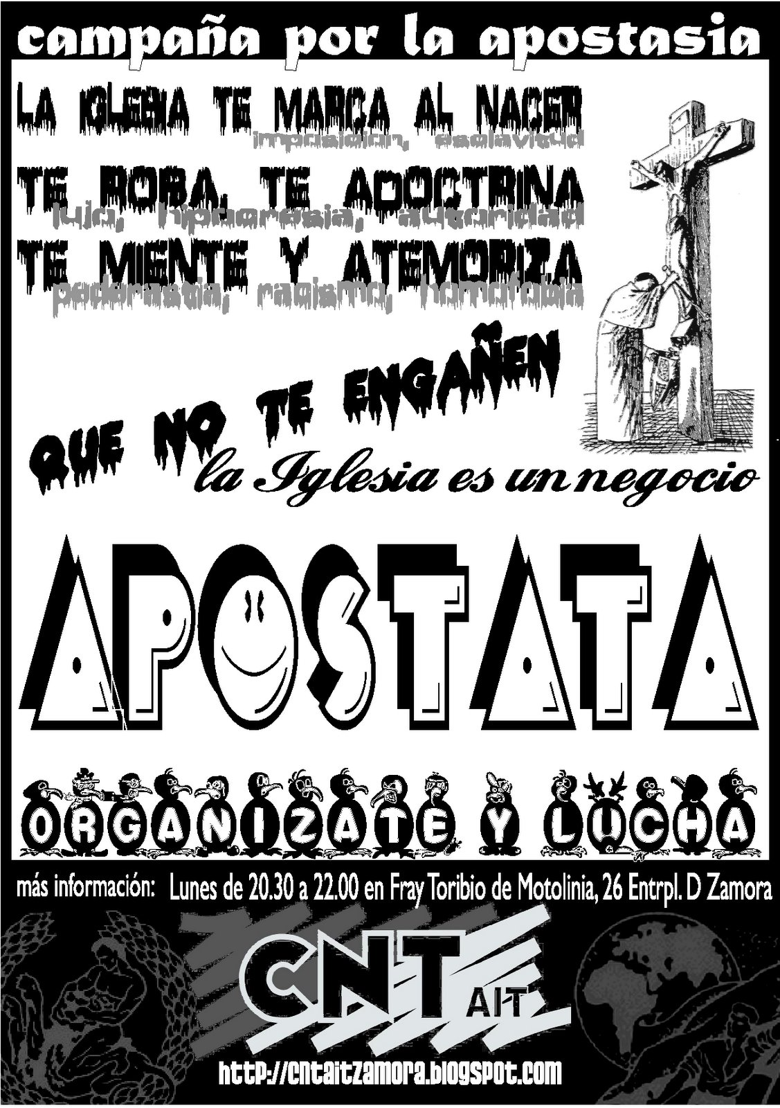 CAMPAÑA POR LA APOSTASÍA 2008