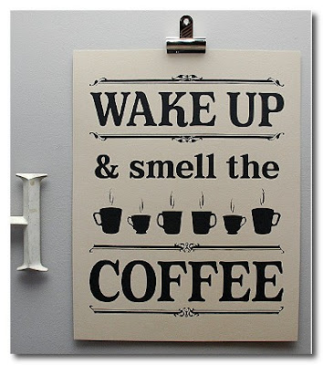 wake up and smell the coffee from keep calm