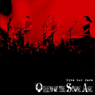 Queens of the Stone Age: Live But Rare (Bootlegs) ( AUDIO )