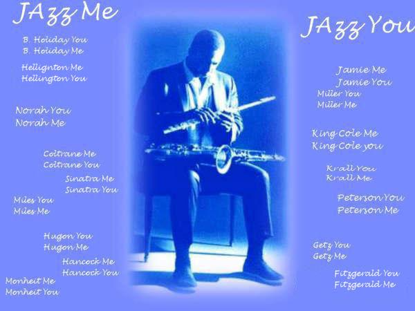 Jazz me, Jazz you