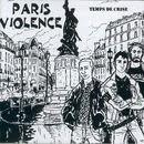 """Paris Violence - """"Temps De Crise"""" Temps+De+Crise"""