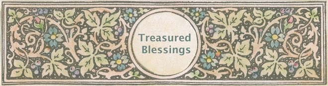 Treasured Blessings!