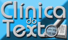 Clínica do Texto – Informação para Todos os Cidadãos e Cidadãs do Brasil