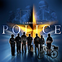 can you see the swat guys with automatic weapons in the background?  And this is the Carrolltons Police's LOGO!
