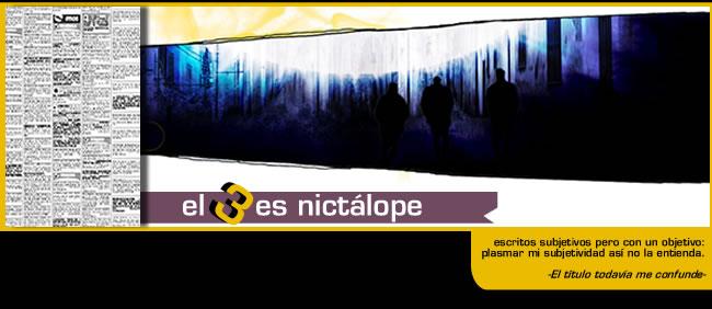 El 3 es nictálope