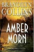 Amber Morn by Brandilyn Collins