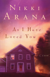As I Have Loved You: A Novel