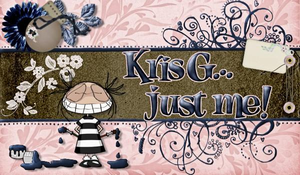 KrisG... just me!