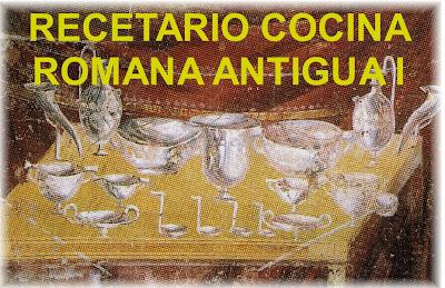 De Re Coqvinaria Recetario Cocina Romana Antigua I