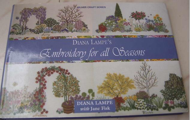 Diana lampe s embroidery for all seasons a book review